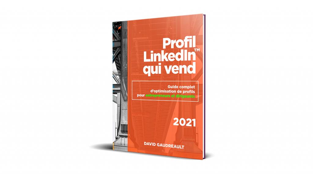 Profils LinkedIn qui vend - Guide d'optimisation profil LinkedIn