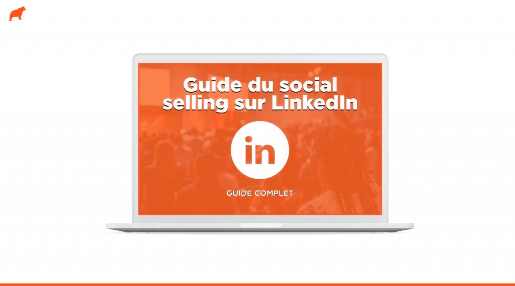 Guide complet du social selling