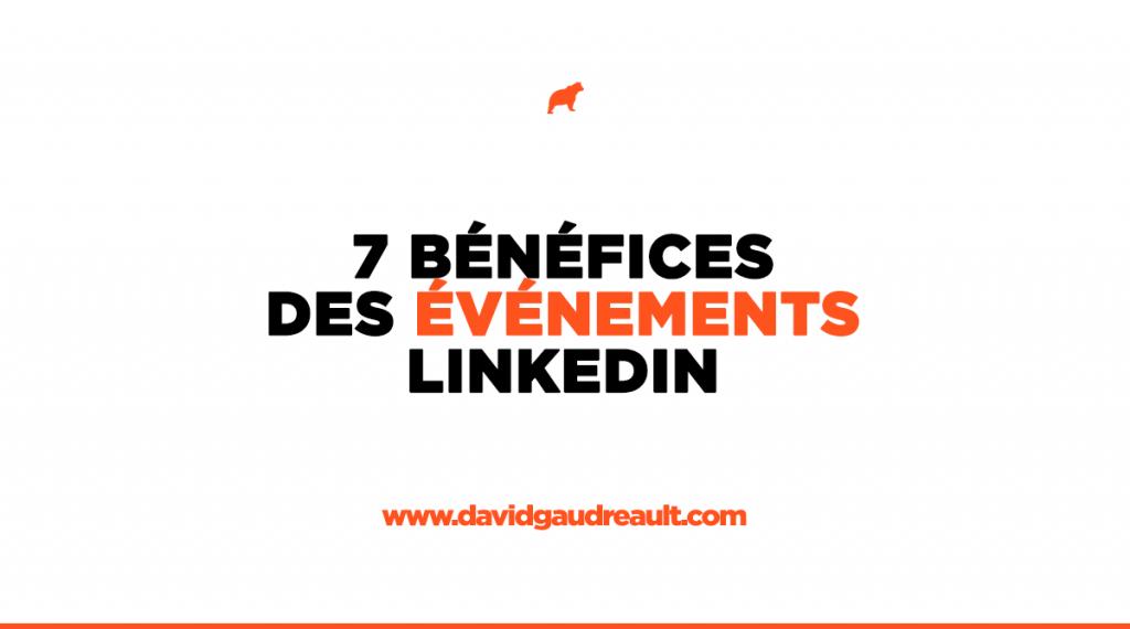 7 bénéfices d'organiser des événements sur LinkedIn